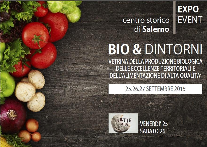 """EXPO – EVENT """"BIO & DINTORNI – LE NOTTI BIO"""""""