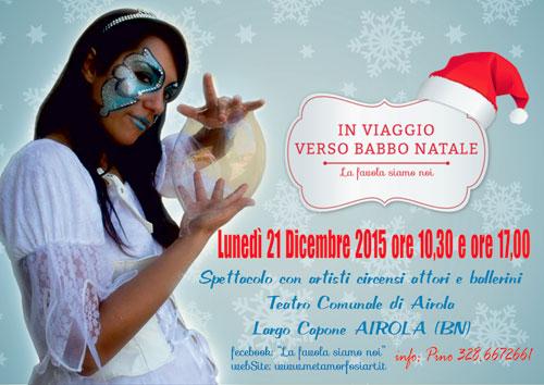 In Viaggio verso Babbo Natale - Lunedì 21 dicembre ore 10.30 e ore 17:00 Teatro Comunale di Ariola